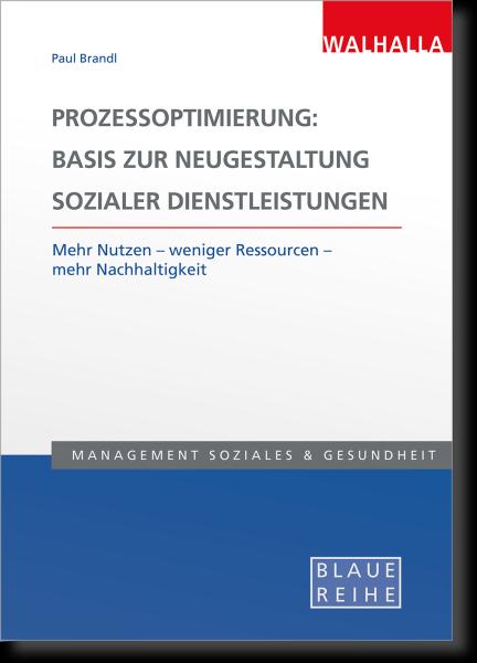 Prozessoptimierung: Neugestaltung sozialer Dienstleistungen