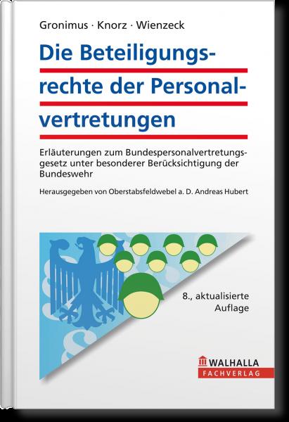 Die Beteiligungsrechte der Personalvertretungen