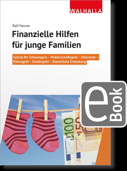 Finanzielle Hilfen für junge Familien