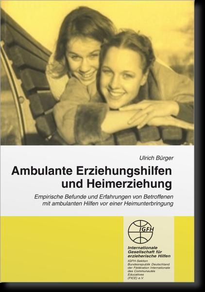 Ambulante Erziehungshilfen und Heimerziehung