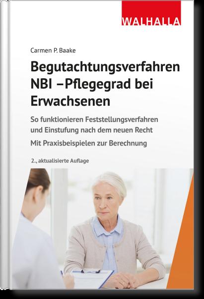 Begutachtungsverfahren NBI - Pflegegrad bei Erwachsenen