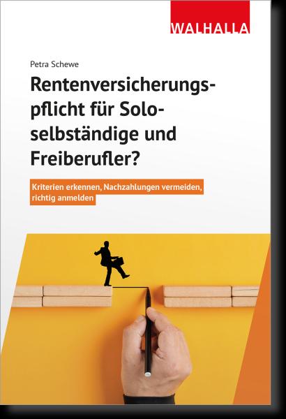 Rentenversicherungspflicht für Soloselbständige und Freiberufler?