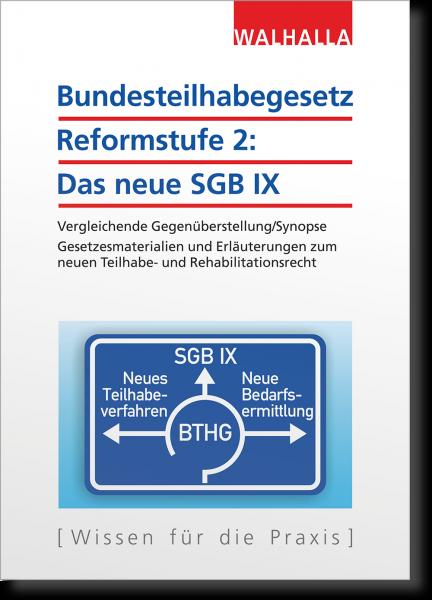 Bundesteilhabegesetz Reformstufe 2: Das neue SGB IX