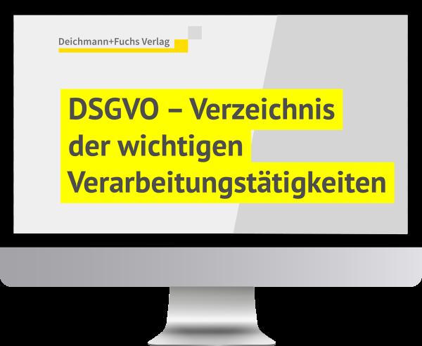 DSGVO-Verzeichnis der wichtigen Verarbeitungstätigkeiten