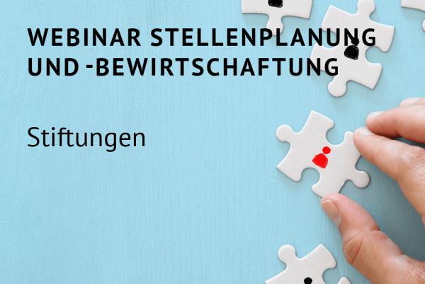 Webinar Stellenplanung und -bewirtschaftung für Stiftungen nach der Bundeshaushaltsordnung (BHO)