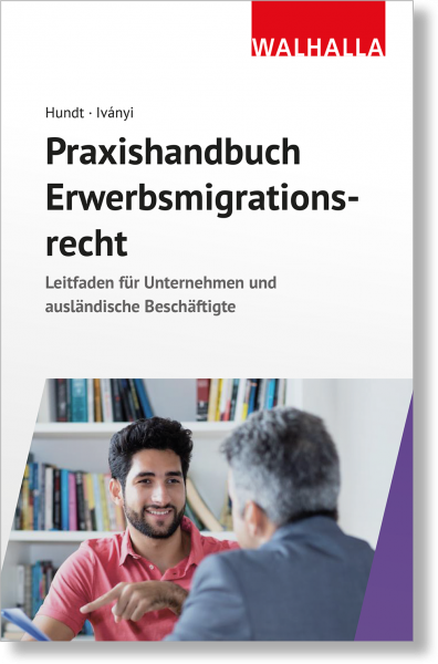 Praxishandbuch Erwerbsmigrationsrecht