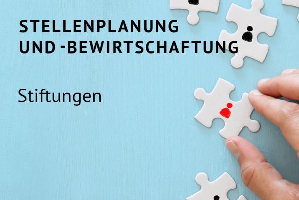 Stellenplanung und -bewirtschaftung für Stiftungen nach der Bundeshaushaltsordnung (BHO)