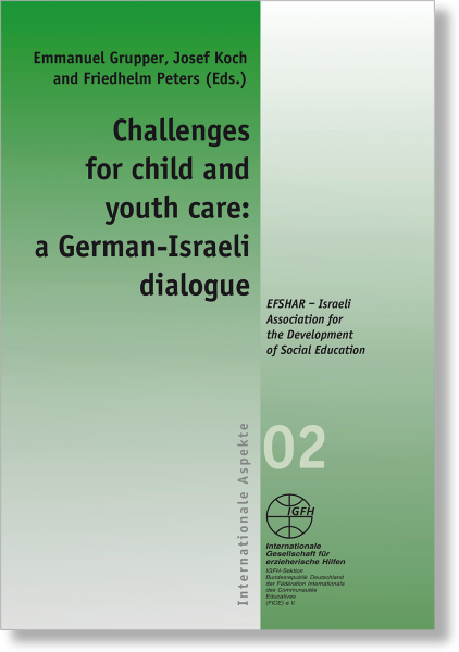 Challenges for child and youth care: a German-Israeli dialogue