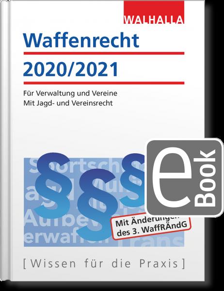 Waffenrecht 2020/2021