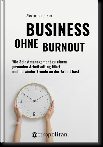 Business ohne Burnout