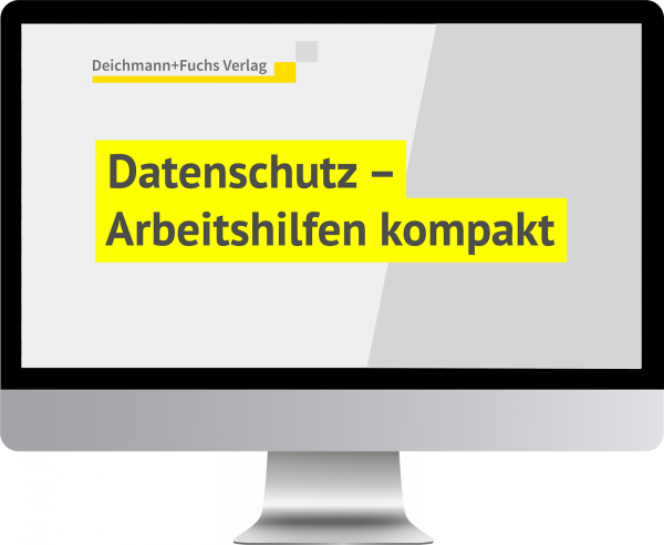 Datenschutz - Arbeitshilfen kompakt