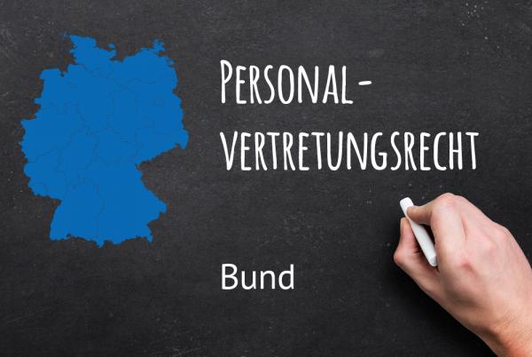 Grundschulung Personalvertretungsrecht Bund nach § 46 Abs. 6 BPersVG