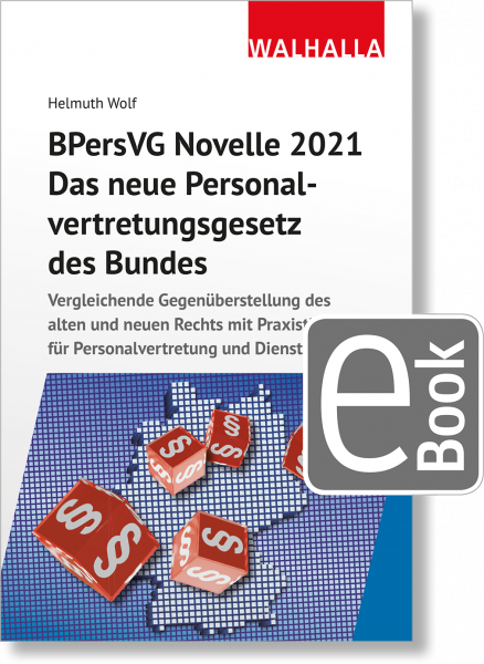 BPersVG Novelle 2021: Das neue Personalvertretungsgesetz des Bundes