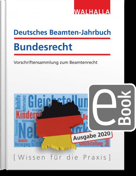 Deutsches Beamten-Jahrbuch Bundesrecht Jahresband 2020