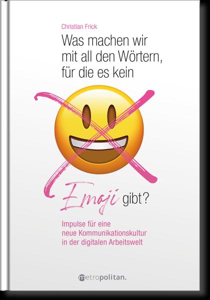 Was machen wir mit all den Wörtern, für die es kein Emoji gibt?
