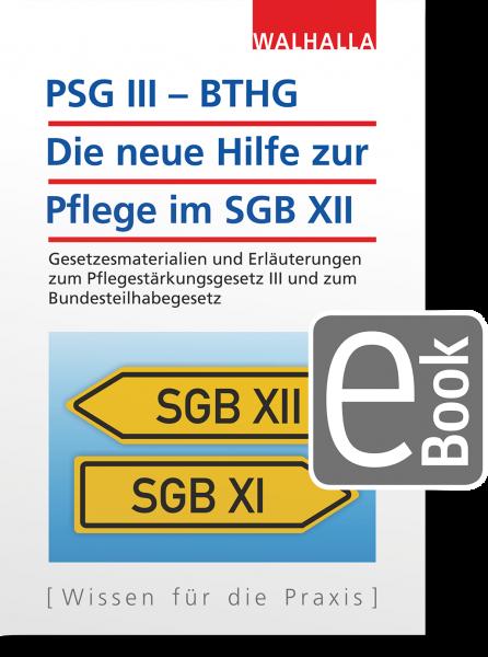 PSG III – BTHG: Die neue Hilfe zur Pflege im SGB XII